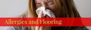 Allergies and Flooring