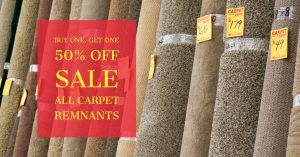 Buy One Carpet Remnant and Get The Second 50% Off
